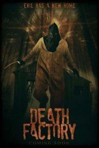 Фабрика смерти / Death Factory (2014)