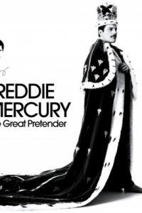 Фредди Меркьюри. Великий притворщик / The Great Pretender (2012)