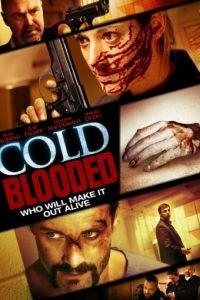 Хладнокровная / Cold Blooded (2012)