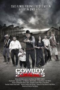 Ходячие мертвецы на Диком Западе / Cowboy Zombies (2013)