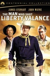 Человек, который застрелил Либерти Вэланса / The Man Who Shot Liberty Valance (1962)