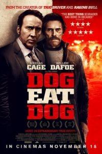 Человек человеку волк / Dog Eat Dog (2016)