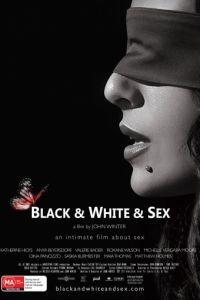 Черно-белый секс / Black & White & Sex (2012)