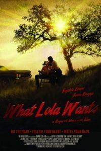 Что хочет Лола / What Lola Wants (2015)