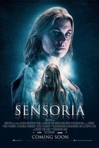 Чувствительность / Sensoria (2015)