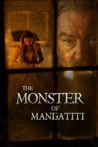 Чудовище из Мангатити / The Monster of Mangatiti (2015)
