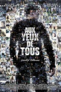Чужими глазами / Aux yeux de tous (2012)