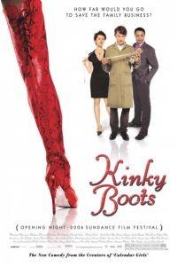 Чумовые боты / Kinky Boots (2005)