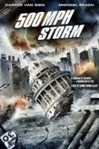 Шторм на 500 миль в час / 500 MPH Storm (2013)