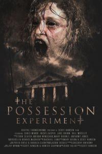 Эксперимент «Одержимость» / The Possession Experiment (2016)