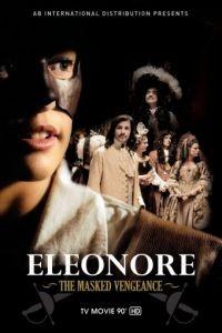 Элеонора, таинственная мстительница / Elonore, l'intrpide (2012)