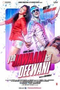 Эта сумасшедшая молодежь / Yeh Jawaani Hai Deewani (2013)