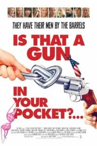 Это пистолет у тебя в кармане? / Is That a Gun in Your Pocket? (2016)