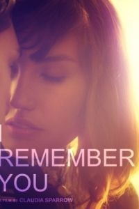 Я помню тебя / I Remember You (2014)