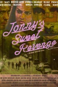 Сладкая месть Джонни / Jonny's Sweet Revenge (2017)