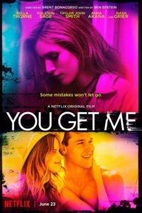 На одной волне / You Get Me (2017)