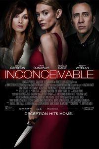 Непостижимое / Inconceivable (2017)