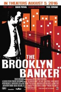 Банкир из Бруклина / The Brooklyn Banker (2016)