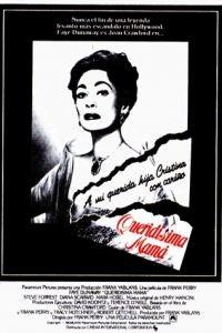 Дорогая мамочка / Mommie Dearest (1981)