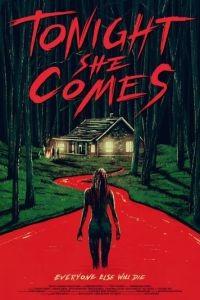 Она придёт сегодня ночью / Tonight She Comes (2016)