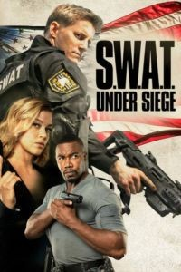 Спецназ: В осаде / S.W.A.T.: Under Siege (2017)
