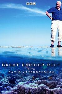 BBC. Большой Барьерный риф с Дэвидом Аттенборо 1 сезон 3 серия