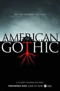 Американская готика 1 сезон 13 серия