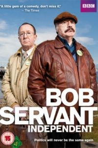Боб Сервант, независимый кандидат 1 сезон 6 серия