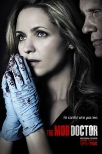Доктор мафии / The Mob Doctor (2012)