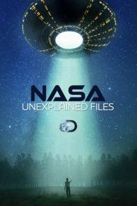 НАСА: Необъяснимые материалы 1 сезон 6 серия
