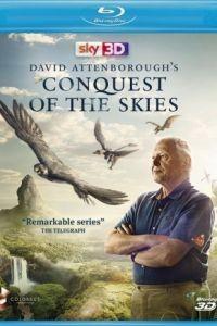 Покорение неба 3D с Дэвидом Аттенборо 1 сезон 3 серия