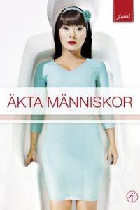 Настоящие люди / kta mnniskor (2012)