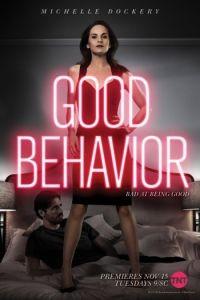 Хорошее поведение 2 сезон 10 серия