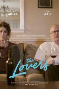 Любовники / The Lovers (2017)