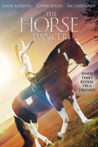 Танцующая с лошадьми / The Horse Dancer (2017)