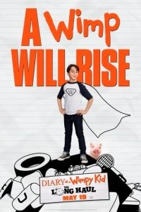 Дневник слабака 4: Долгое путешествие / Diary of a Wimpy Kid: The Long Haul (2017)