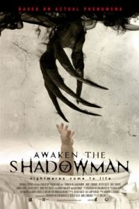Пробуди тень / Awaken the Shadowman (2017)