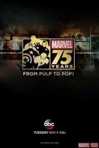 Документальный фильм к 75-летию Marvel / Marvel 75 Years: From Pulp to Pop! (2014)