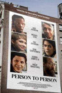 Человек человеку / Person to Person (2017)