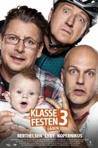 Встреча выпускников 3: Крестины / Klassefesten 3: D?ben (2016)