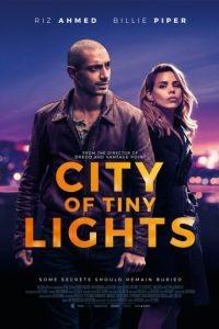 Город тусклых огней / City of Tiny Lights (2016)