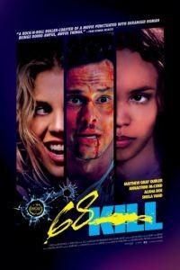 Убить за 68 / 68 Kill (2017)
