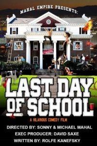 Последний день учебы / Last Day of School (2016)