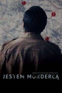 Я – убийца / Jestem morderca (2016)