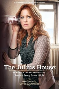 Дом Юлиев: Тайна Авроры Тигарден  / The Julius House: An Aurora Teagarden Mystery (2016)