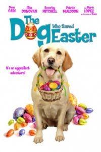 Собака, спасшая Пасху / The Dog Who Saved Easter (2014)