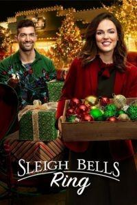 Звон колокольчиков / Sleigh Bells Ring (2016)