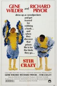 Буйнопомешанные / Stir Crazy (1980)