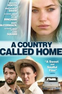 Страна под названием Дом / A Country Called Home (2015)