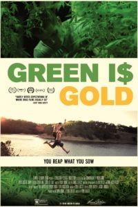 Зеленое золото / Green is Gold (2016)